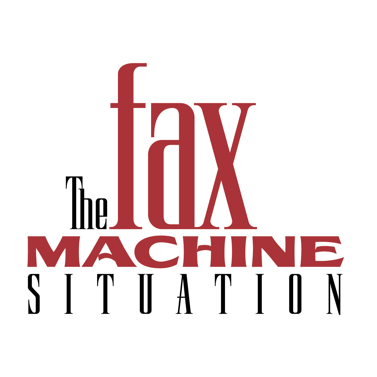 The Fax Machine Situation
